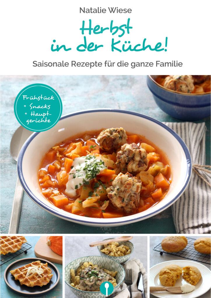 Herbst in der Küche – rezepte für die ganze Familie Cover eBook